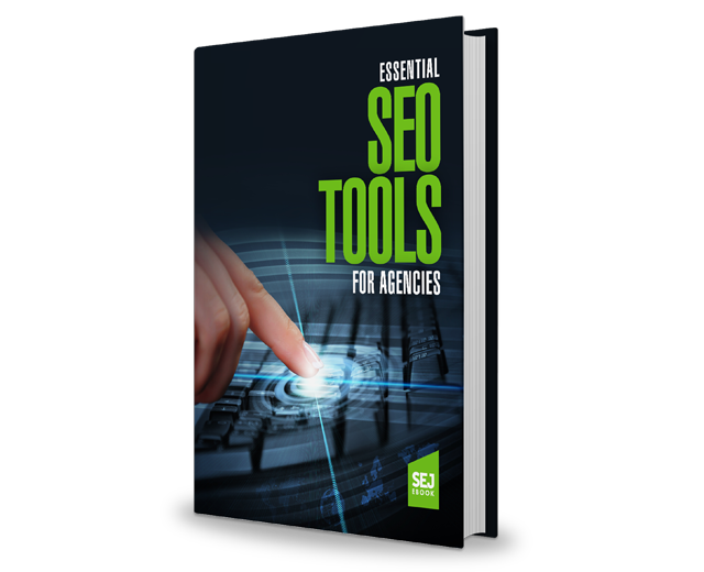 A Guide to Essential SEO Tools for Agencies by SEJ at Social-Media.press