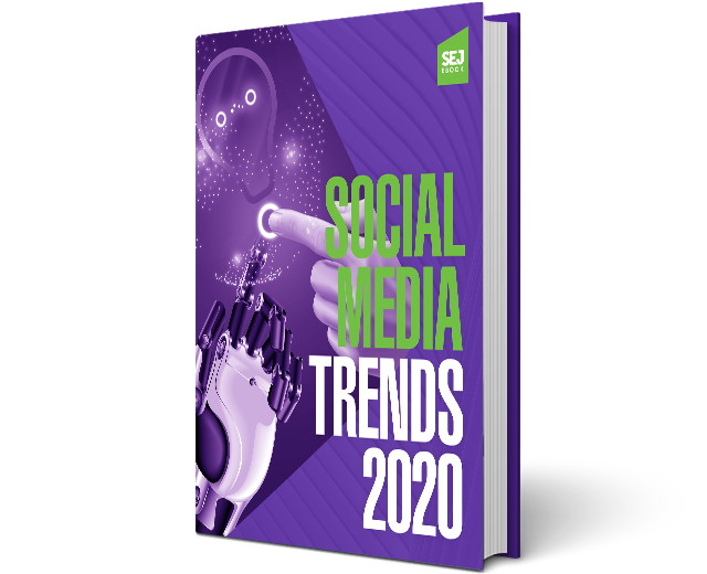 The Biggest Social Media Trends of 2020 (SEJ) at Social-Media.press
