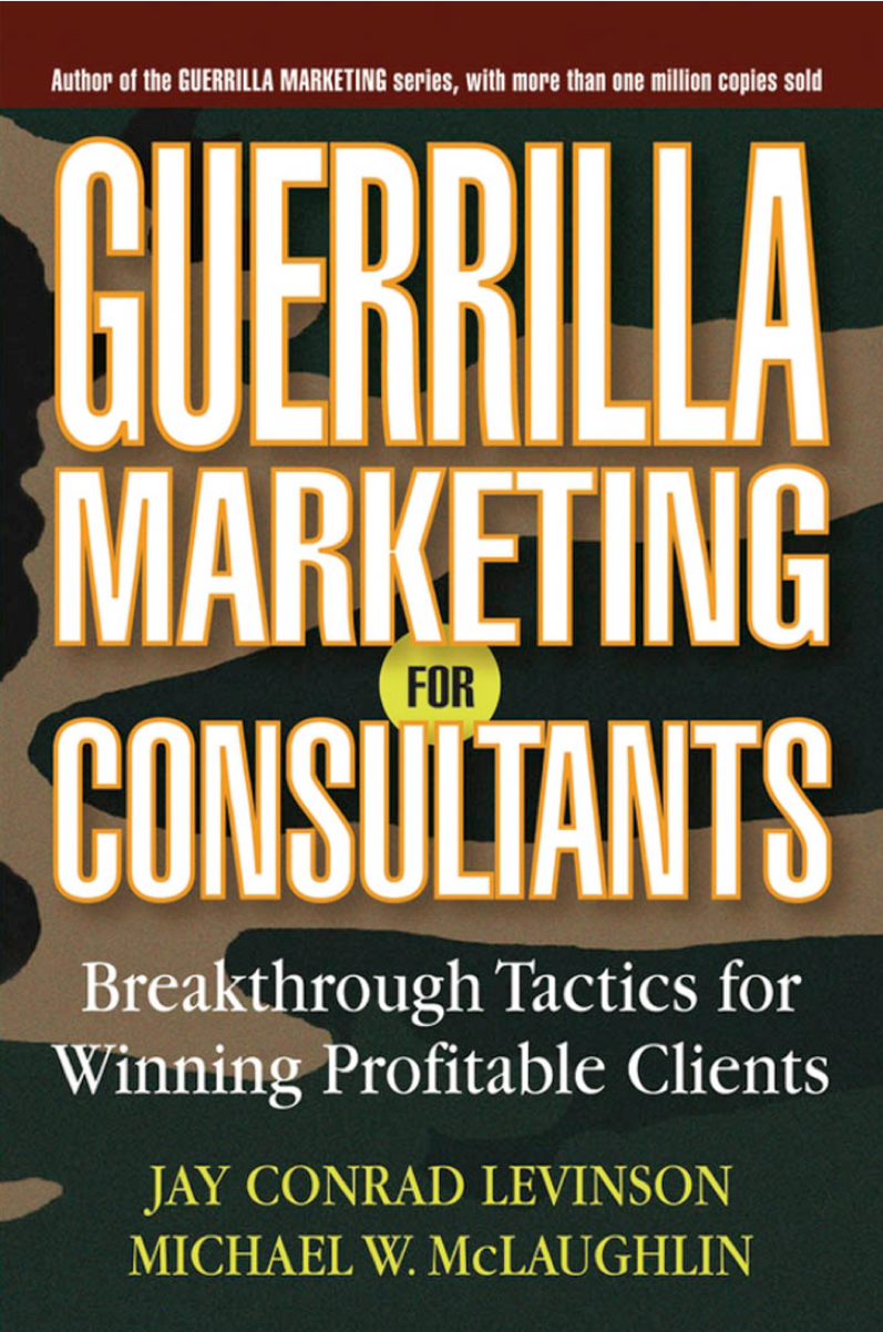 GUERRILLA MARKETING FOR CONSULTANTS at Social-Media.press